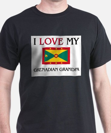 I Love My Grenadian Grandpa T-Shirt