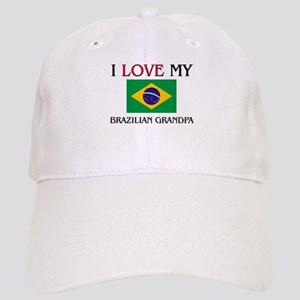 I Love My Brazilian Grandpa Cap