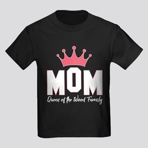 Mom Queen Of The Wood Family T-Shirt