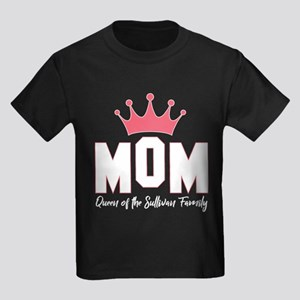 Mom Queen Of The Sullivan Family T-Shirt