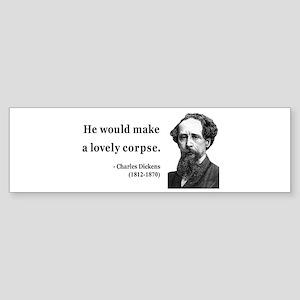 Charles Dickens 18 Bumper Sticker
