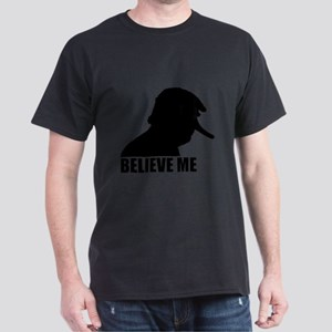 Believe Me, Trump T-Shirt