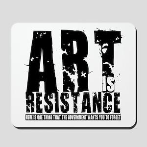Art is Resistance Mousepad
