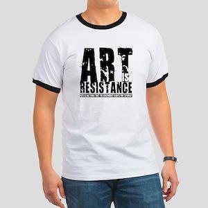 Art is Resistance Ringer T