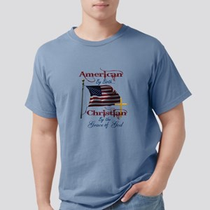 American by Birth Christian by the Grace of God T-