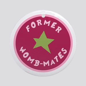 FORMER WOMBMATES Ornament (Round)