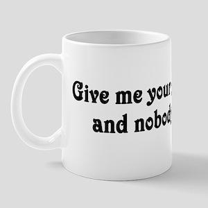 Give me your golden ticket Mug