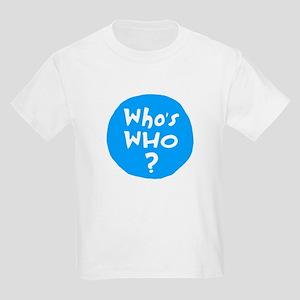 Who's WHO? Kids T-Shirt