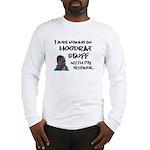 hoodrat Long Sleeve T-Shirt