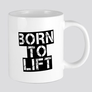 Born to Lift Mugs