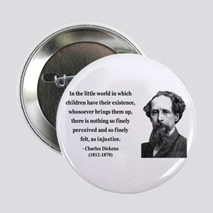 """Charles Dickens 4 2.25"""" Button"""
