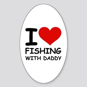 FISHING WITH DADDY Oval Sticker