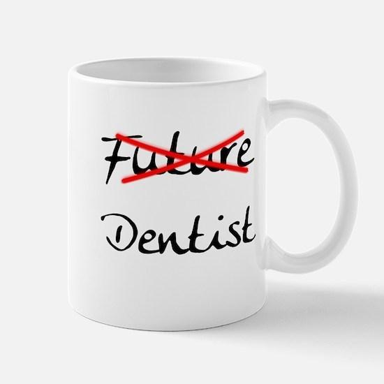 No Longer Future Dentist Mug