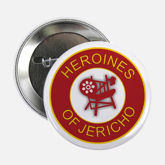 "Heroines of Jericho 2.25"" Button"