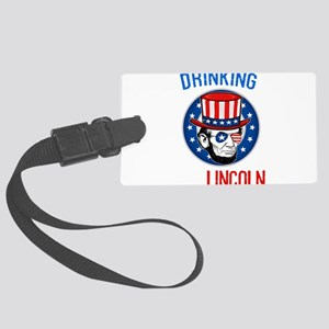 Abraham Drinking Like Lincoln In Large Luggage Tag
