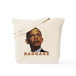 """anti-Obama """"Baggage"""" Tote Bag"""