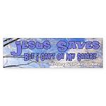 Jesus Saves Salary Bumper Sticker