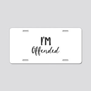 I'm Offended Aluminum License Plate