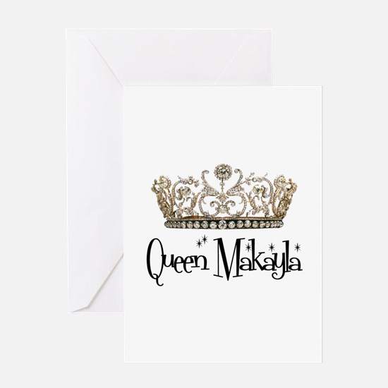 Queen Makayla Greeting Card