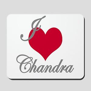 I love (heart) Chandra Mousepad