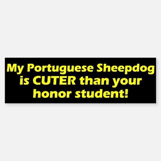 Cuter Portuguese Sheepdog Bumper Bumper Bumper Sticker