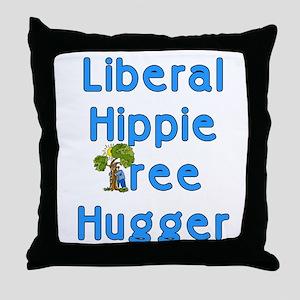 Liberal Hippie Tree Hugger Throw Pillow