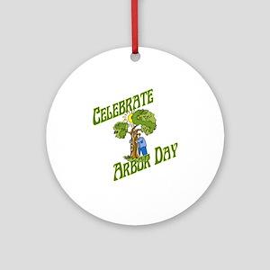Celebrate Arbor Day Ornament (Round)