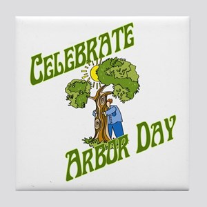 Celebrate Arbor Day Tile Coaster