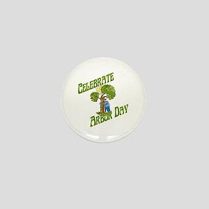 Celebrate Arbor Day Mini Button