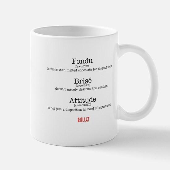 Fondu, Brise & Attitude Mug