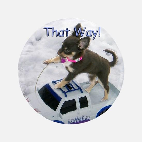 "Chihuahua Trucker 3.5"" Button"