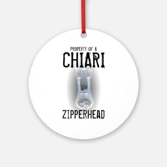 Property of A Chiari Zipperhead Ornament (Round)