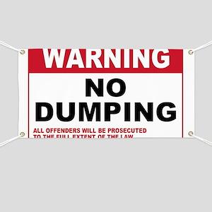 Warning No Dumping Banner