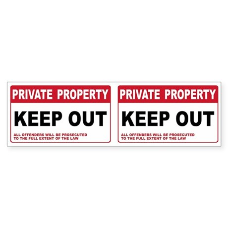 KEEP OUT Bumper Sticker