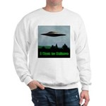 I Want To Believe Sweatshirt