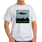 I Want To Believe Light T-Shirt