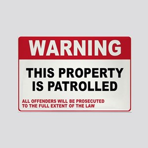 PROPERTY IS PATROLLED Rectangle Magnet