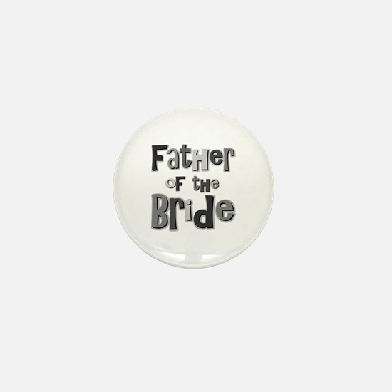 Father of the Bride Wedding Party Mini Button