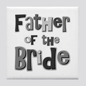Father of the Bride Wedding Party Tile Coaster