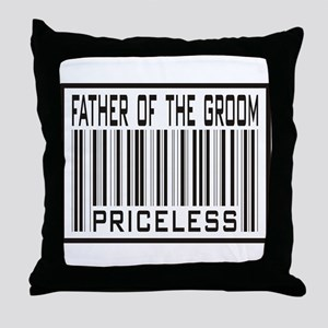 Father of the Groom Priceless Wedding Throw Pillow