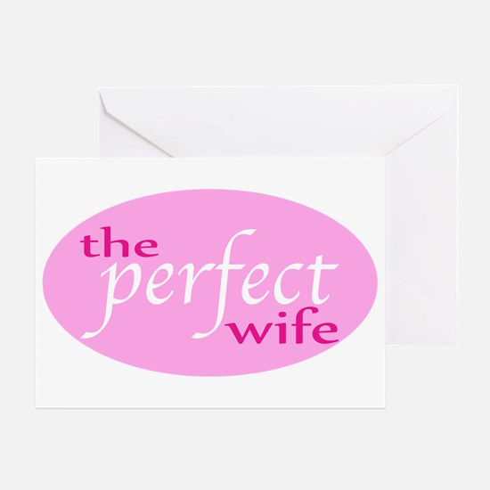 The Perfect Wife Greeting Card