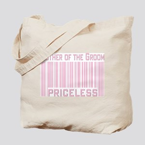 Mother of the Groom Priceless Tote Bag