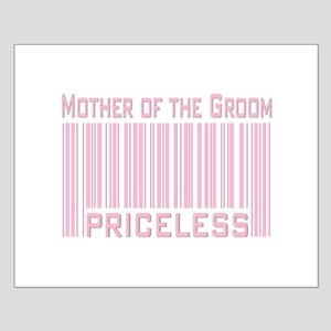 Mother of the Groom Priceless Small Poster