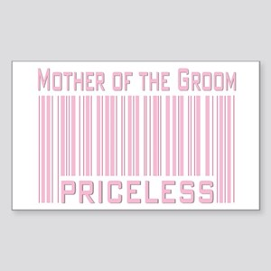 Mother of the Groom Priceless Sticker (Rectangular