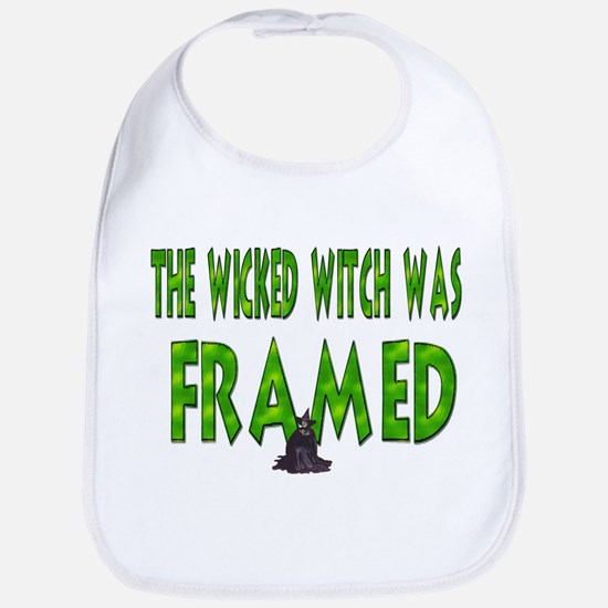 The Wicked Witch Was Framed Bib