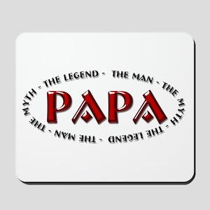 Papa The Legend Mousepad