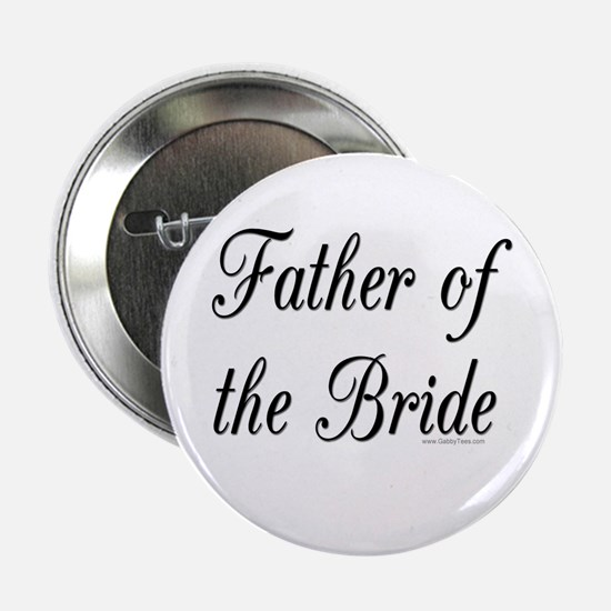 """Father of the Bride"" Button"