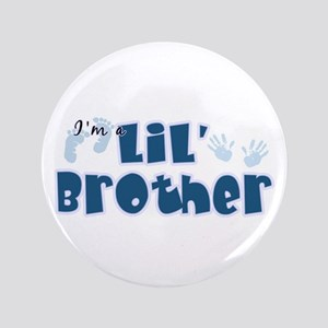 """I'm A LiL Brother 3.5"""" Button"""