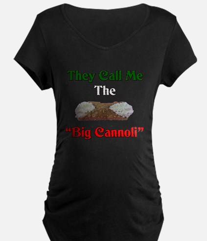 They Call Me The Big Cannoli T-Shirt