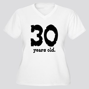30 Years Old Women's Plus Size V-Neck T-Shirt